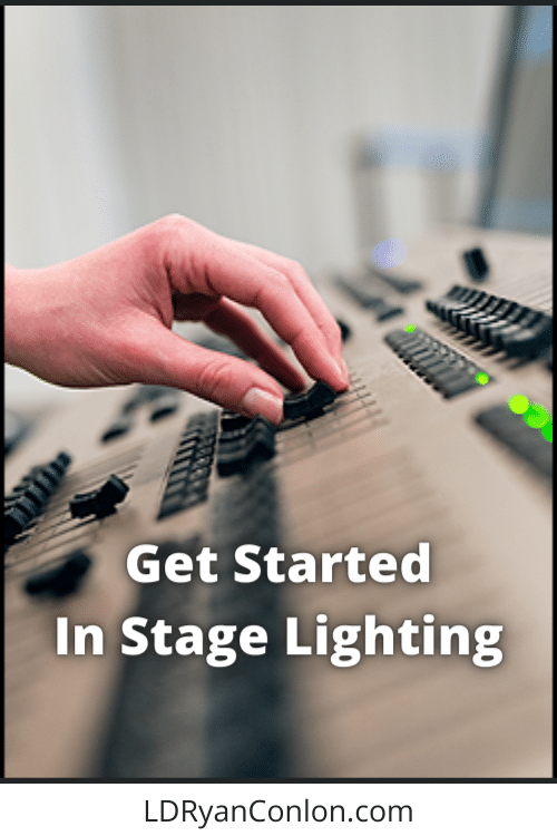 How to Get Started in Stage Lighting