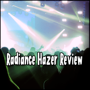 Radience hazer review