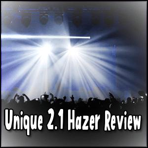 Unique Hazer Review 300